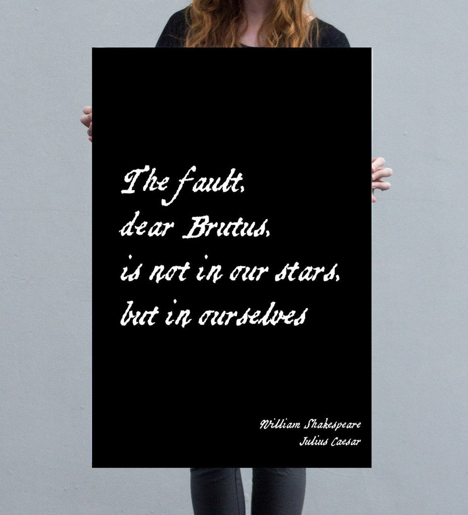 Julius Caesar Shakespeare The Fault Is Not In Our Stars Print - BookQuoteDecor