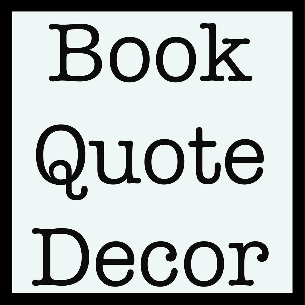 Extra Large Wall Art Book Quote Decor - BookQuoteDecor