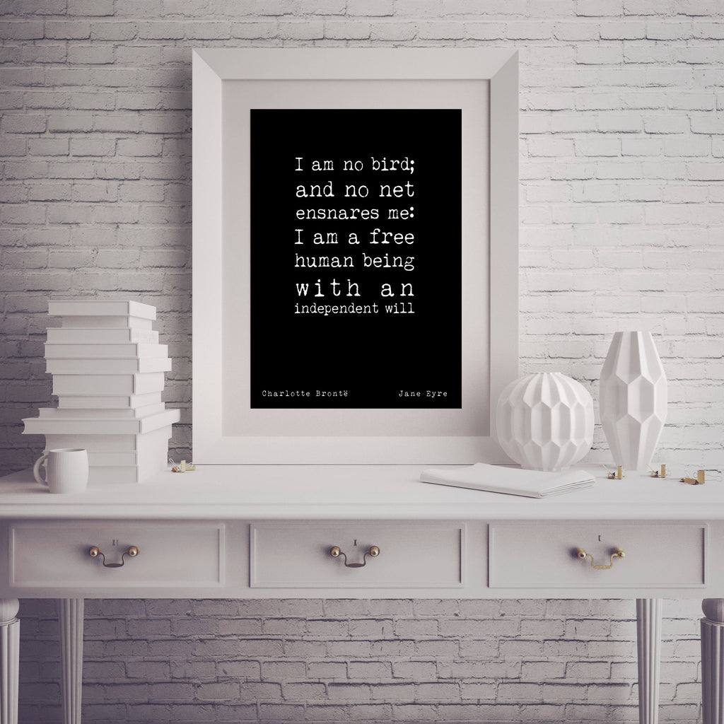 Jane Eyre Print, Motivational Poster, Wall Art, Feminism Poster for Female Bedroom Art, Charlotte Bronte quote I am no bird Unframed Print - BookQuoteDecor