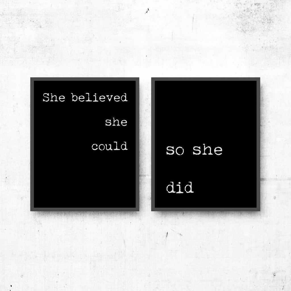 she believed she could, so she did prints, set of 2 prints, wall art inspirational prints, black & white art decor Unframed - BookQuoteDecor
