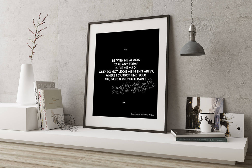 Be With Me Always Wuthering Heights Quote Print - BookQuoteDecor