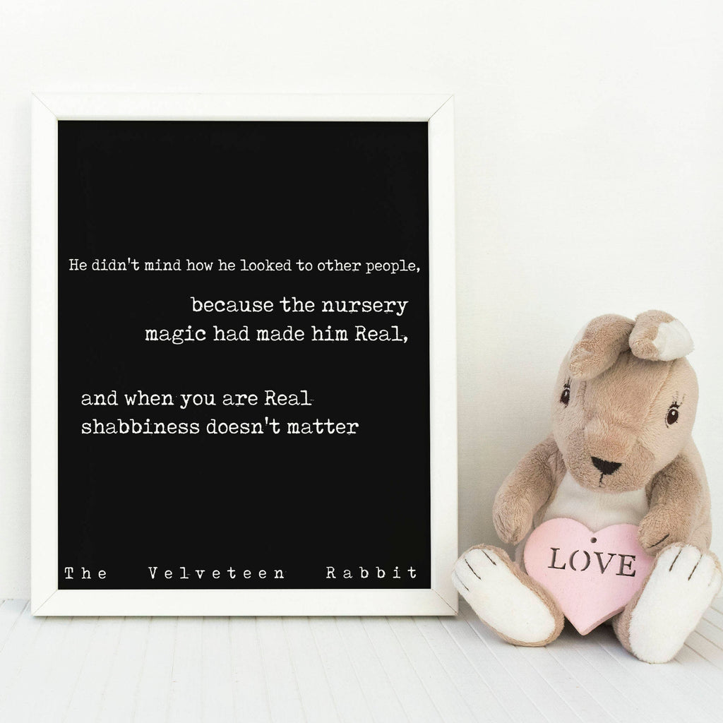 Velveteen Rabbit Quote Print, Margery Williams, Word Art Playroom Decor, Book Quotes When you are real shabbiness doesn't matter Unframed - BookQuoteDecor