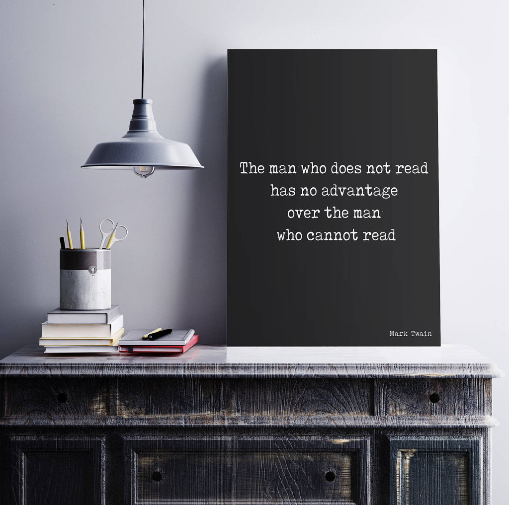 Mark Twain The Man Who Does Not Read - BookQuoteDecor