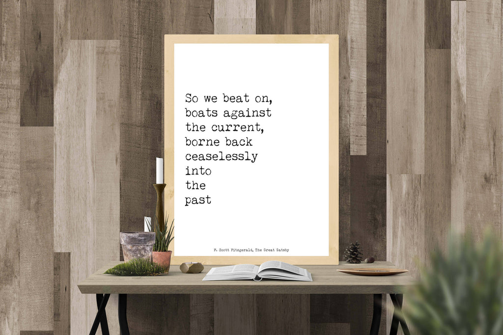 F Scott Fitzgerald Great Gatsby And So We Beat On Print - BookQuoteDecor