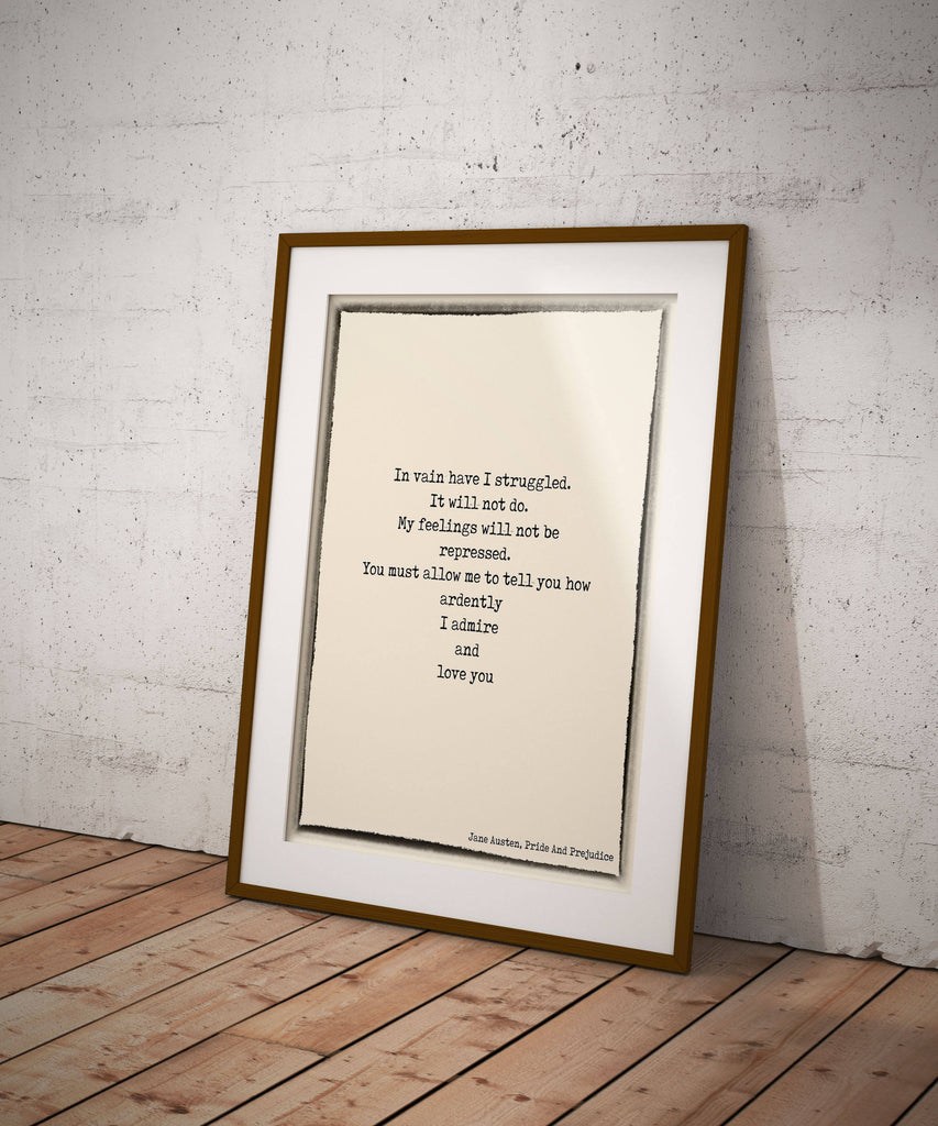 Pride and Prejudice Print, Love Quote, Jane Austen Quote Art, In vain I have struggled Book Quote Print, Jane Austen Wall Art Unframed - BookQuoteDecor