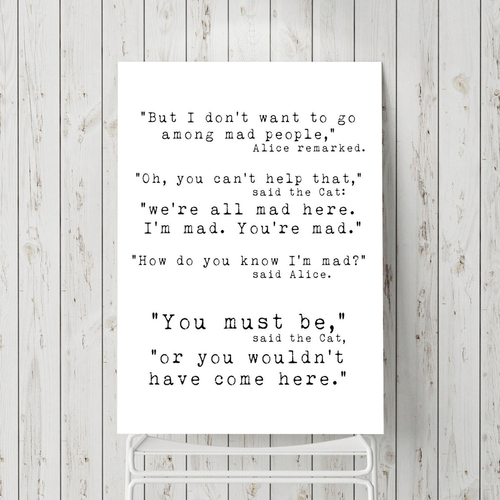 Office wall art, Alice in Wonderland Quote Print, We're all mad here wall art print, quotes for office, Unframed art for kid's room - BookQuoteDecor
