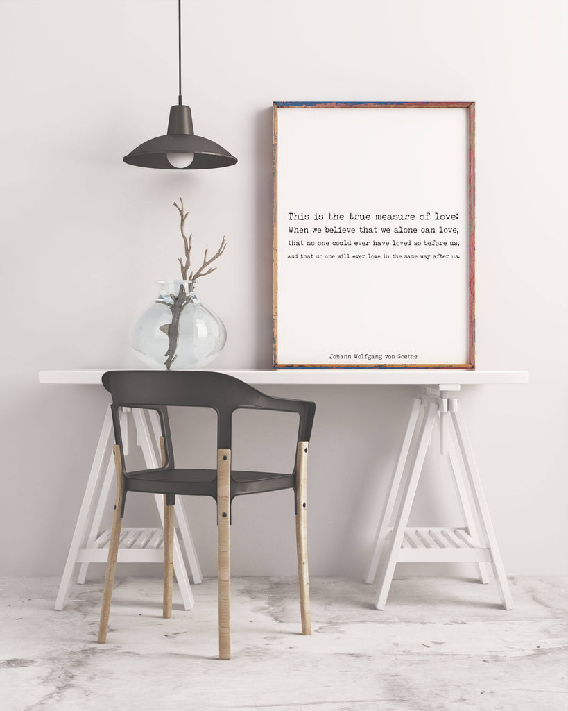 Goethe We Alone Can Love Print - BookQuoteDecor