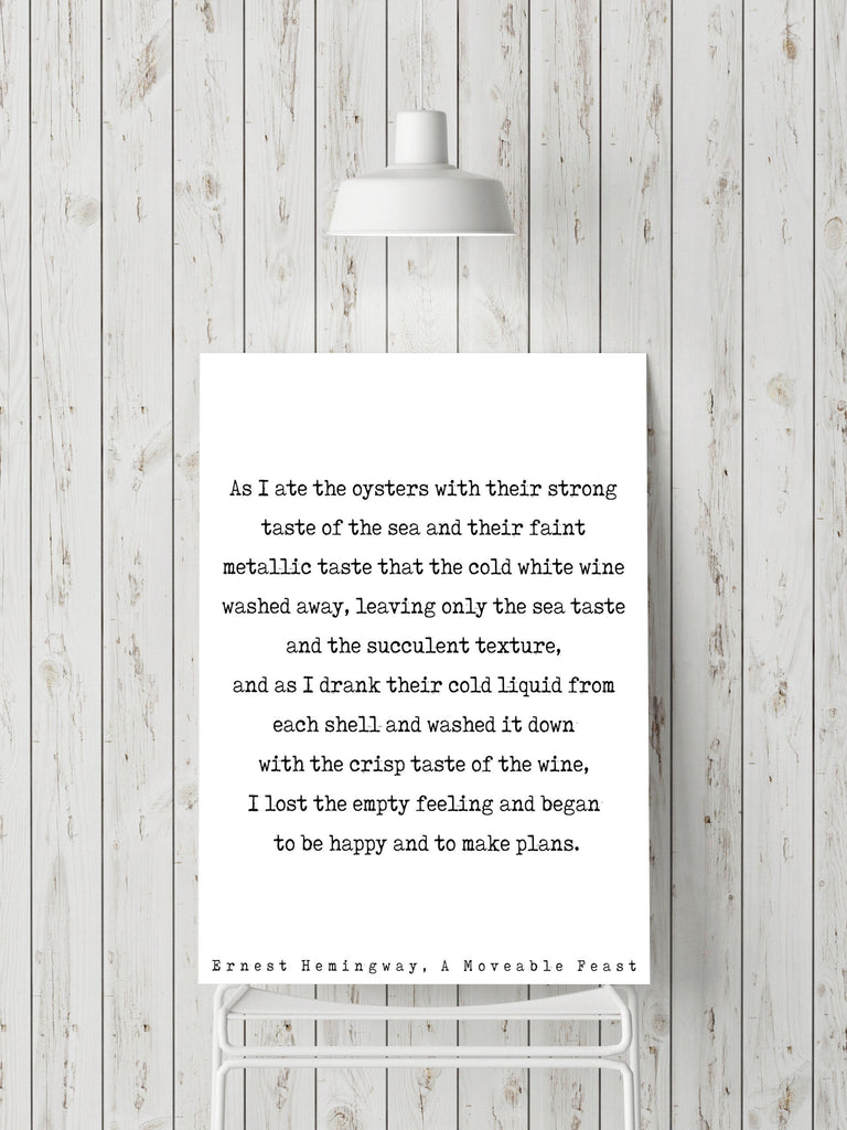 Ernest Hemingway Quote Print, Wine Quotes Poster Print in Black & White from A Moveable Feast Book, Unframed Oyster Print