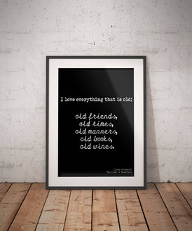Oliver Goldsmith Quote Print About Wine, Books & Friends, Unframed Poster Print In Black And White, Quote Poster About Old Friends Gift - BookQuoteDecor