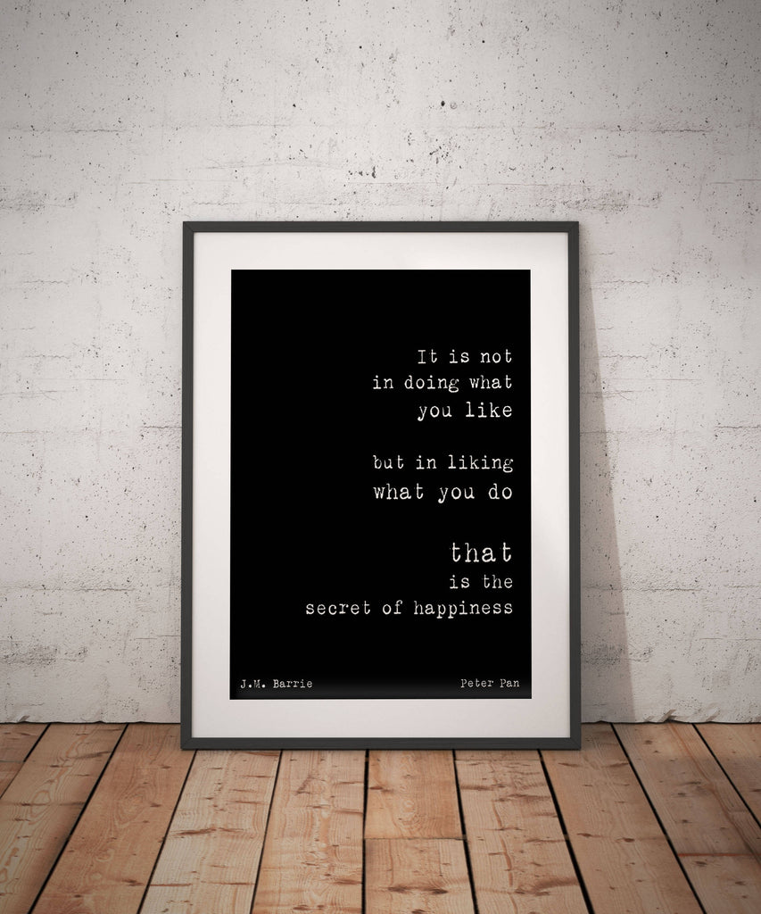 Peter Pan print, motivational poster, happy quote wall art Peter Pan quote, positive wall art black and white, secret of happiness Unframed - BookQuoteDecor