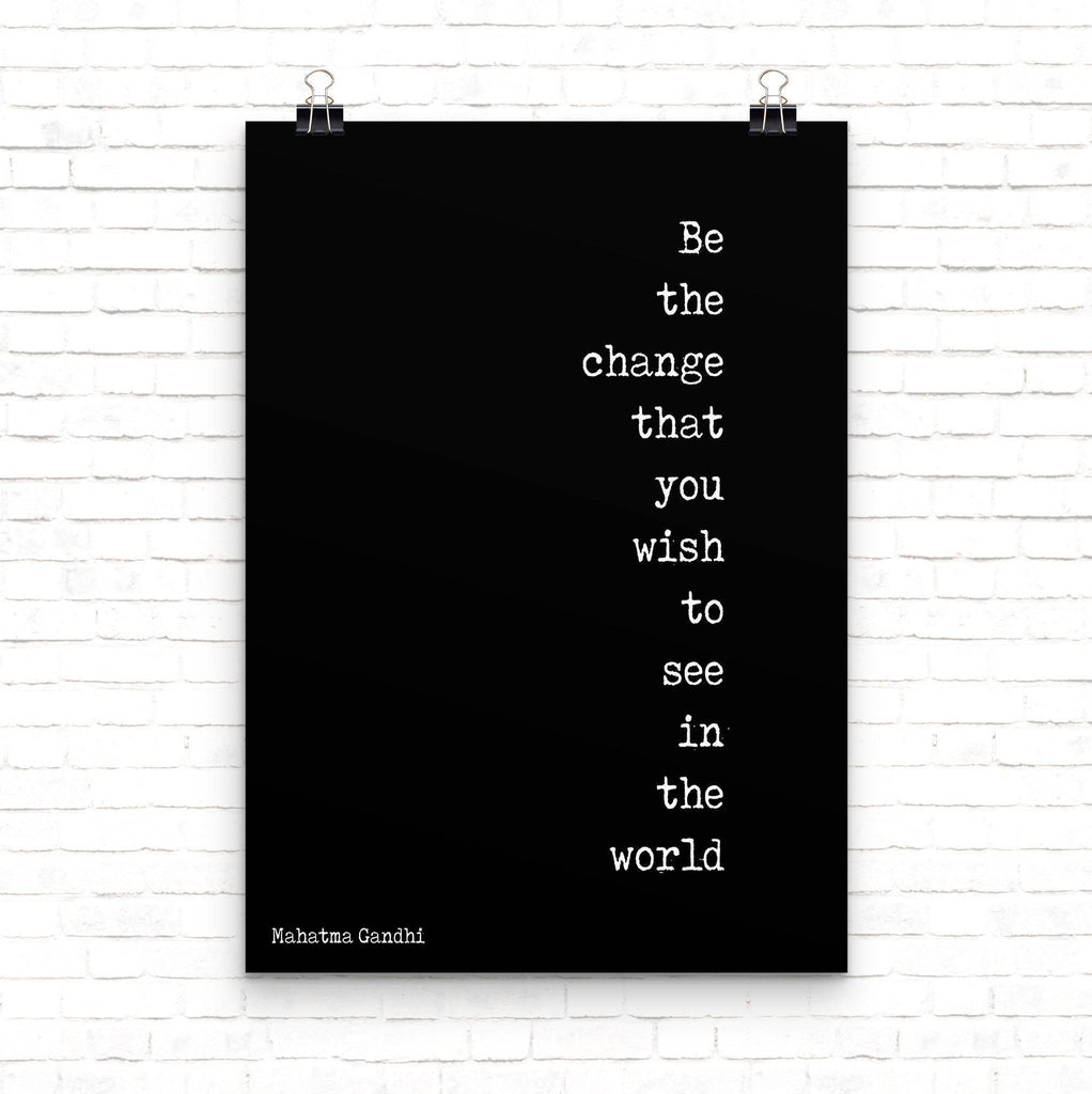 Be The Change Gandhi Quote Wall Art - BookQuoteDecor