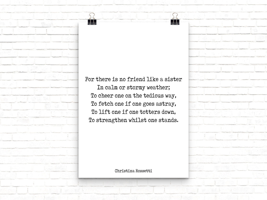 Sister Poem Print, Sisters Quote Print, Christina Rossetti Sister Gift Wall Art, No Friend Like A Sister Art Black & White Unframed - BookQuoteDecor