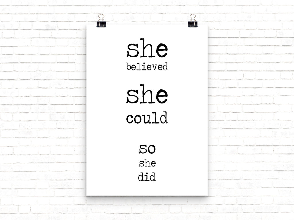 She Believed She Could So She Did Inspirational Print, Motivational Poster In Black & White Unframed - BookQuoteDecor