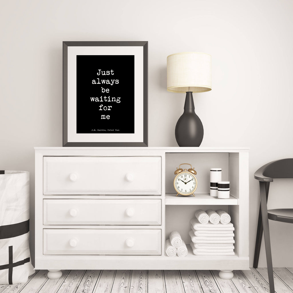 Peter Pan Art, Bedroom Decor Peter Pan Print, black and white print, Peter Pan poster, just always be waiting for me quote print, Unframed - BookQuoteDecor