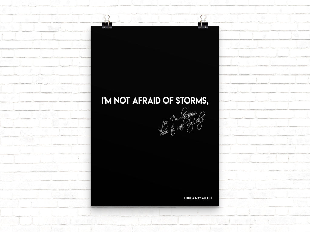 Louisa May Alcott I'm not afraid of storms Print - BookQuoteDecor