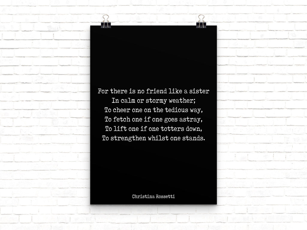 Large Christina Rossetti Sister Art, Goblin Market No Friend Like A Sister Apartment Decor Gift in Black & White Unframed - BookQuoteDecor