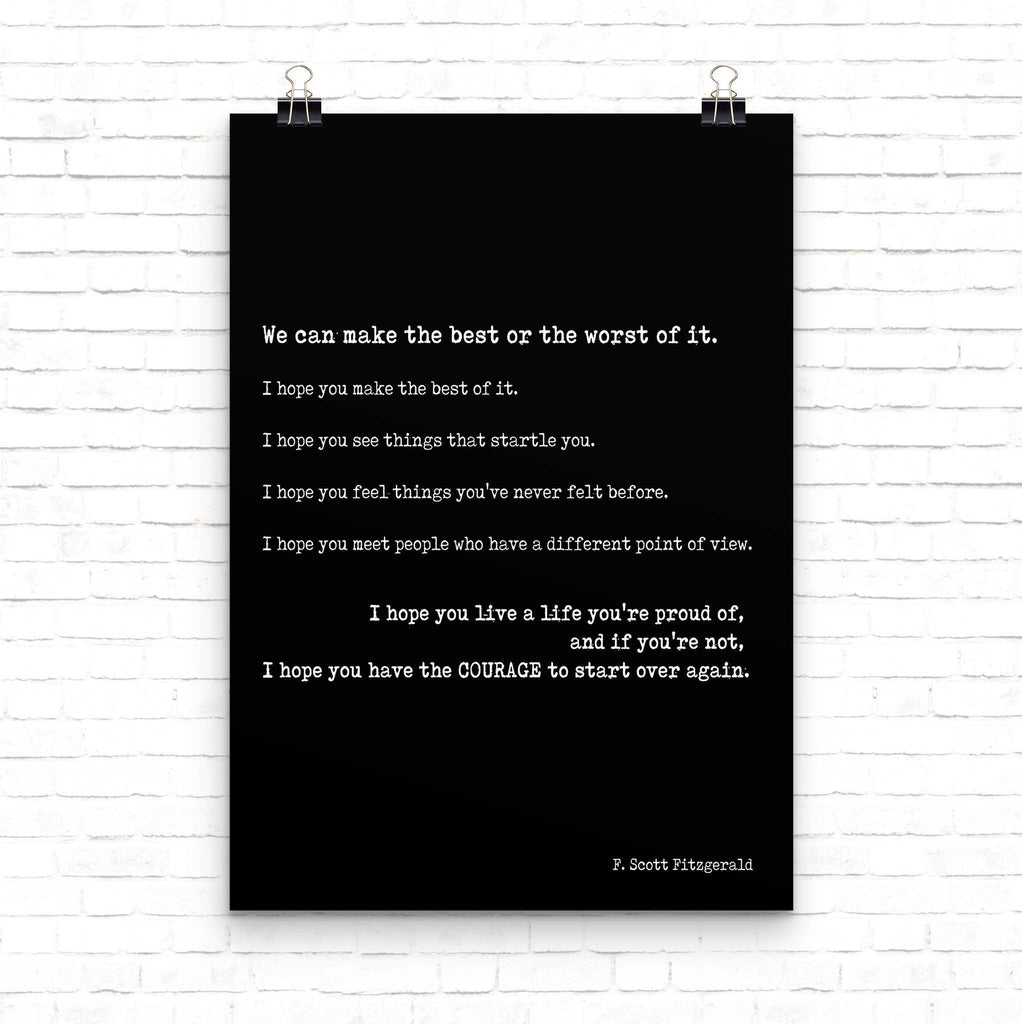 Scott Fitzgerald Make The Best Of It Quote Inspirational Print, Life Quote Motivational Poster, Inspirational Gift Typography Print Unframed - BookQuoteDecor