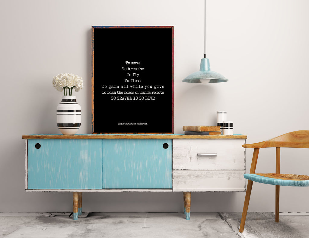 Travel Decor, To Travel Is To Live Inspirational Quote, Hans Christian Anderson Travel Quote Print for Home Decor Black & White Art Unframed - BookQuoteDecor
