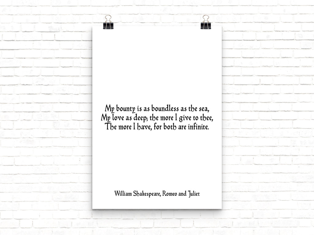 Love Quote Romeo and Juliet Romantic Wall Print, Black and White Wall Art Anniversary Present, Shakespeare Love Print Unframed - BookQuoteDecor