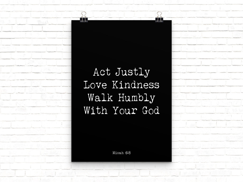 Christian Wall Art Micah 6:8 Bible Verse Quote Print, Love Kindness Walk Humbly Wall Art in Black & White, Scripture Wall Art Unframed - BookQuoteDecor