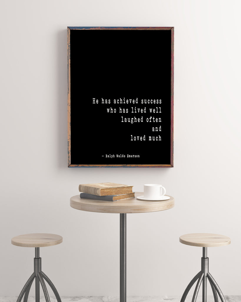 Ralph Waldo Emerson Inspirational Positive Success Quote, He Has Achieved Success Loved Laughed Art Print For Home Decor Unframed - BookQuoteDecor