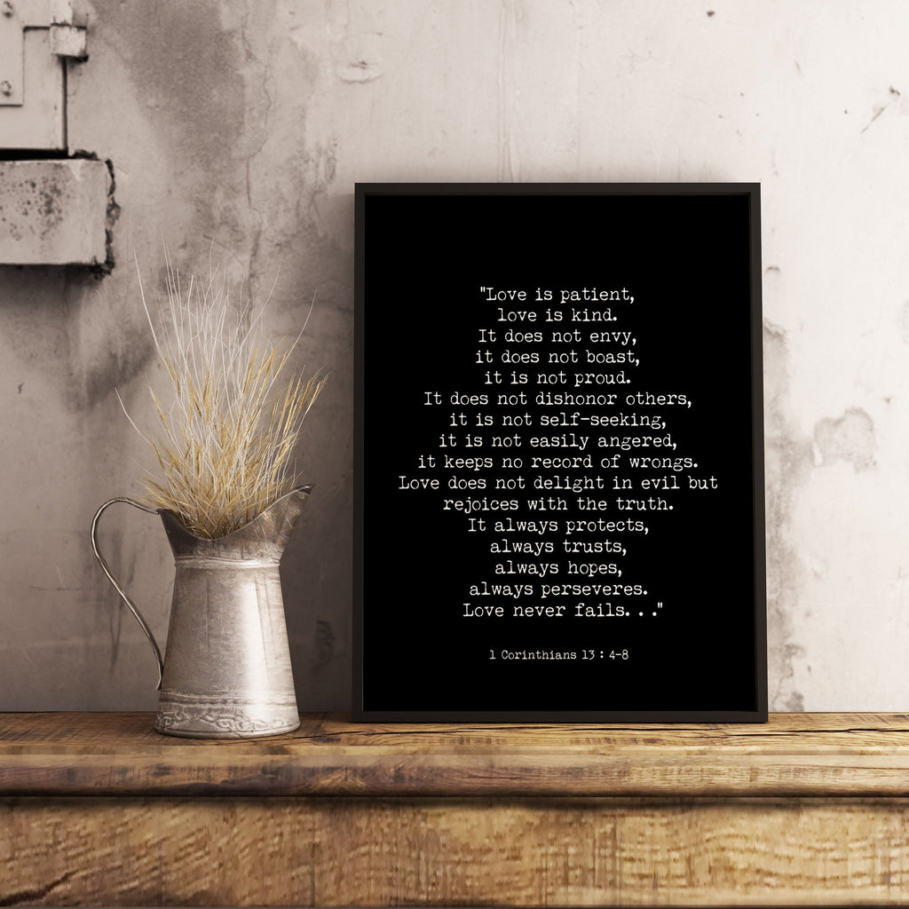 Bible Verse 1 Corinthians 13 Quote Print, Love is Patient Wall Art in Black & White, Scripture Art, Love Never Fails Unframed - BookQuoteDecor