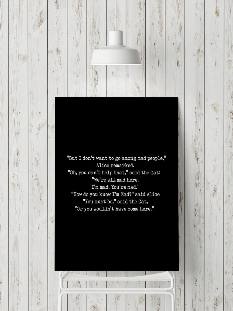 We're All Mad Here Wall Art Print from Alice in Wonderland, Lewis Carroll Quote Print for Black & White Office wall art Unframed - BookQuoteDecor