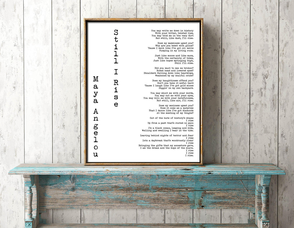 Maya Angelou Still I Rise Print - BookQuoteDecor