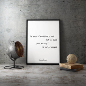 Mark Twain Whiskey Quote Too Much Of Anything Is Bad - BookQuoteDecor