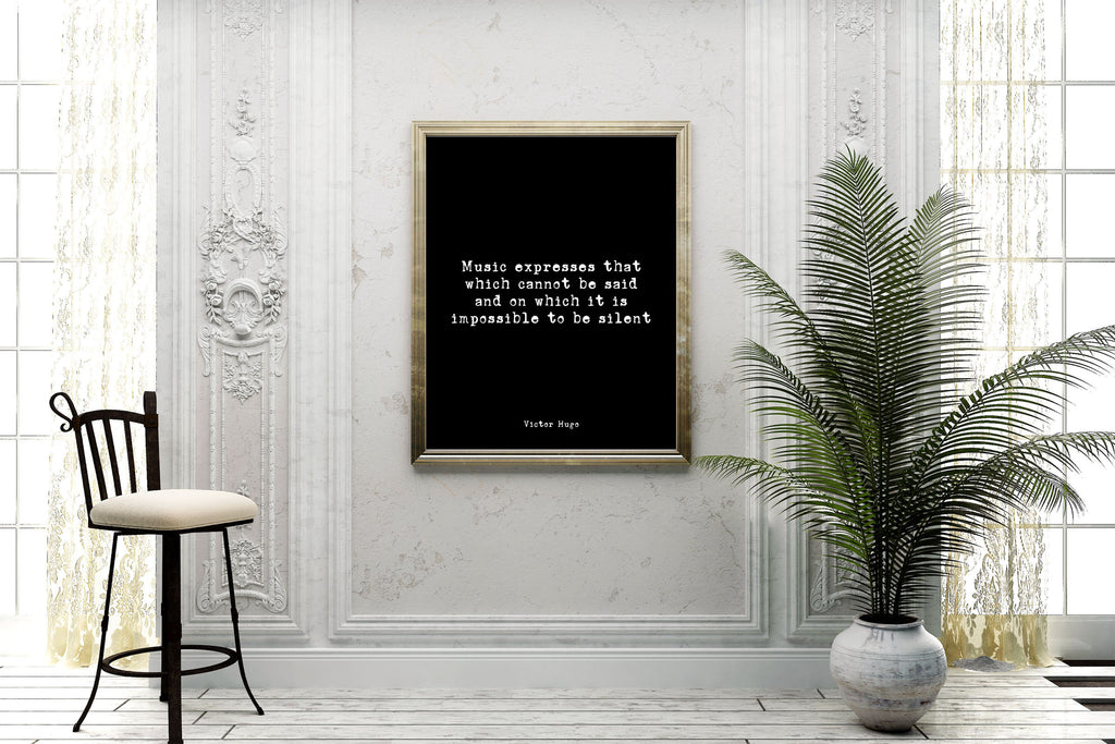 Victor Hugo Music quote Music Expresses, Music Lover Gift, black and white print, Music Room Decor Unframed - BookQuoteDecor