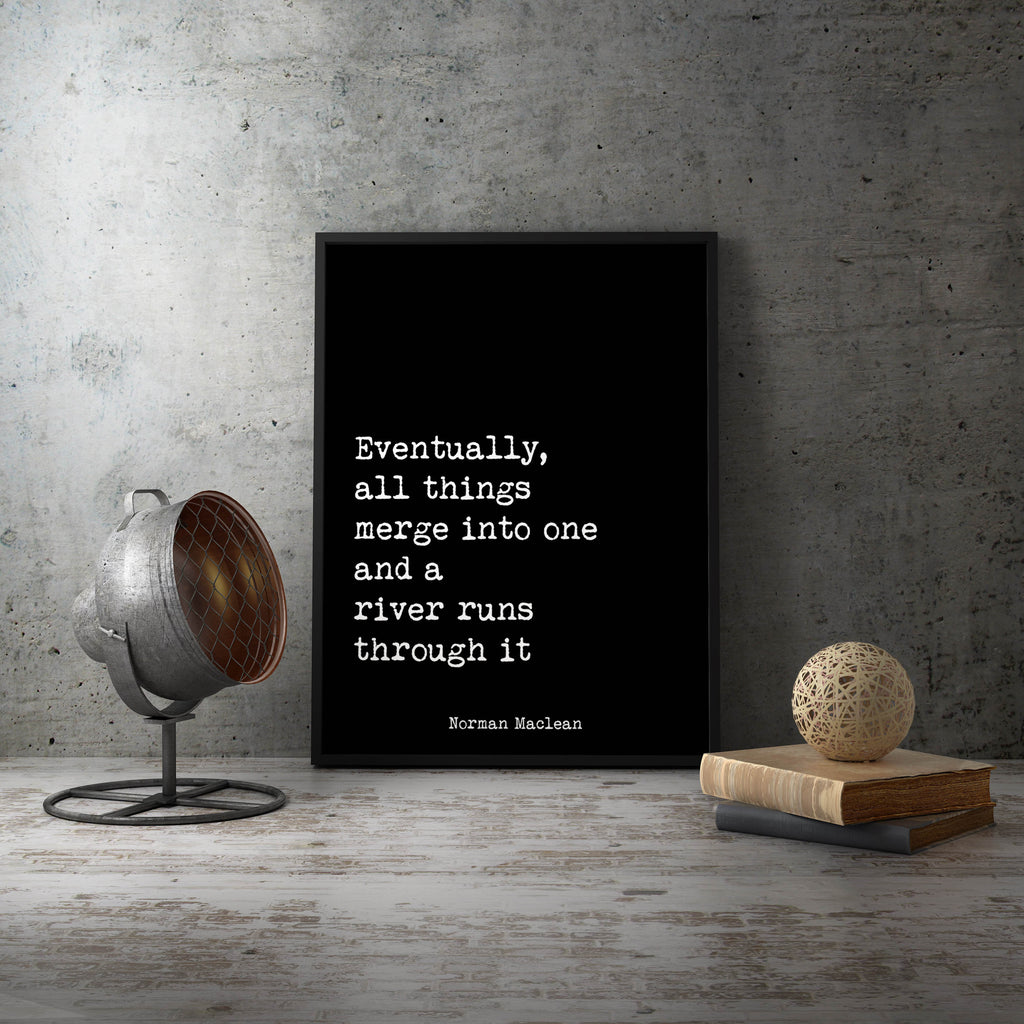 A River Runs Through It, Norman Maclean Quote Print - BookQuoteDecor