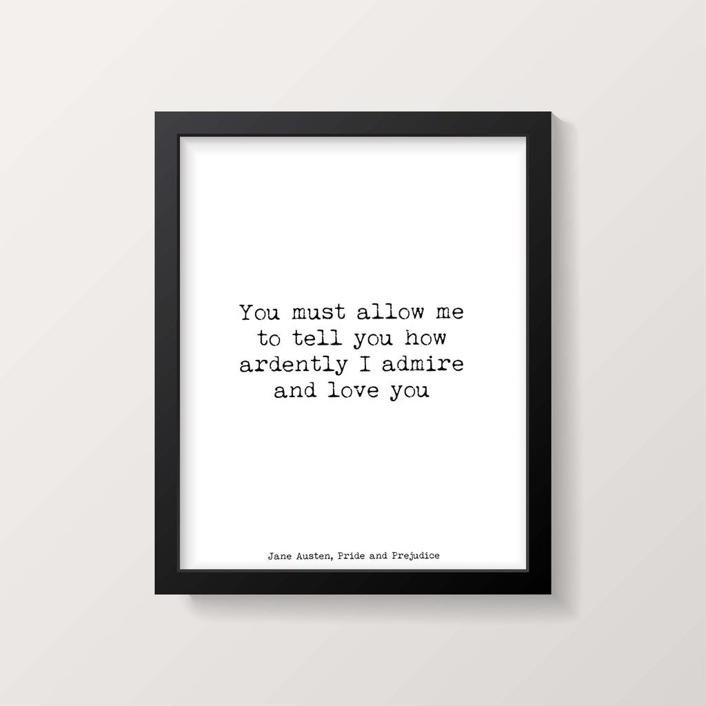 Jane Austen Wall Art, Pride And Prejudice Art Print, Romantic Quote, Black & White Literary Poster Gift, Romantic Wall Print Unframed - BookQuoteDecor