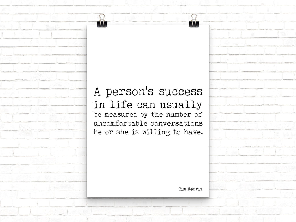 Tim Ferris Success Quote Print, Black & White Motivation Print, Inspirational Poster for Office Wall Art Unframed