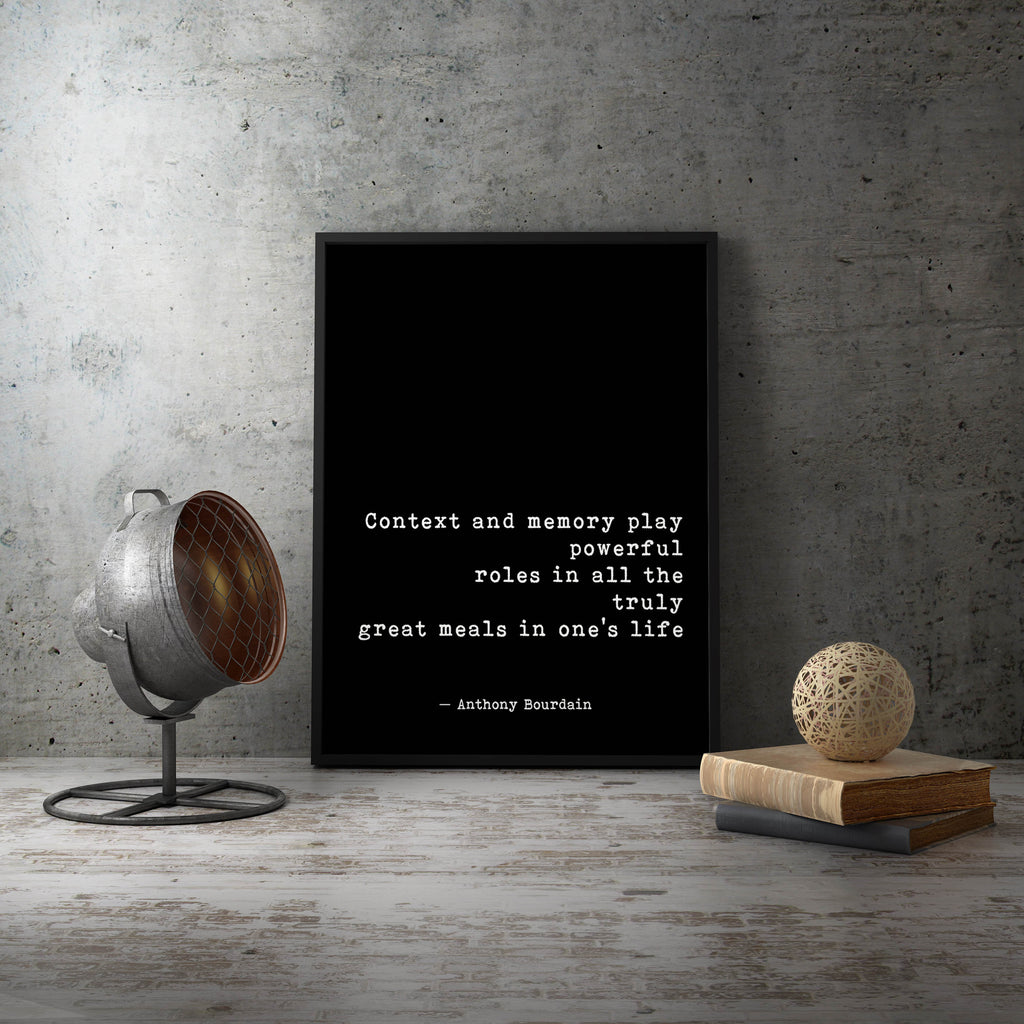 Anthony Bourdain Quote Print - BookQuoteDecor