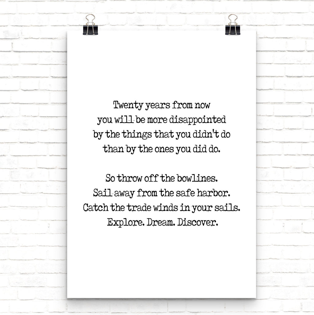 Twenty Years From Now Travel Decor Inspirational Quote Print, Explore Dream Discover Mark Twain Unframed Print - BookQuoteDecor