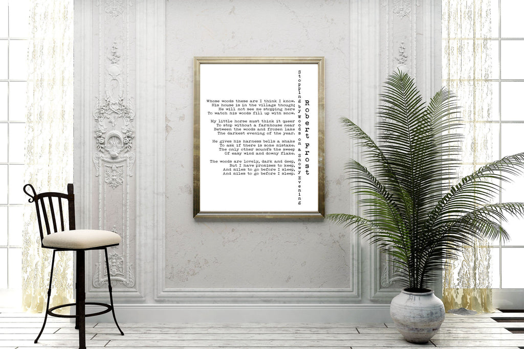 Robert Frost Poem Print, Miles to go Before I sleep Poetry Poster Unframed in Black & White for Home Wall Decor, Woods on a Snowy Evening - BookQuoteDecor