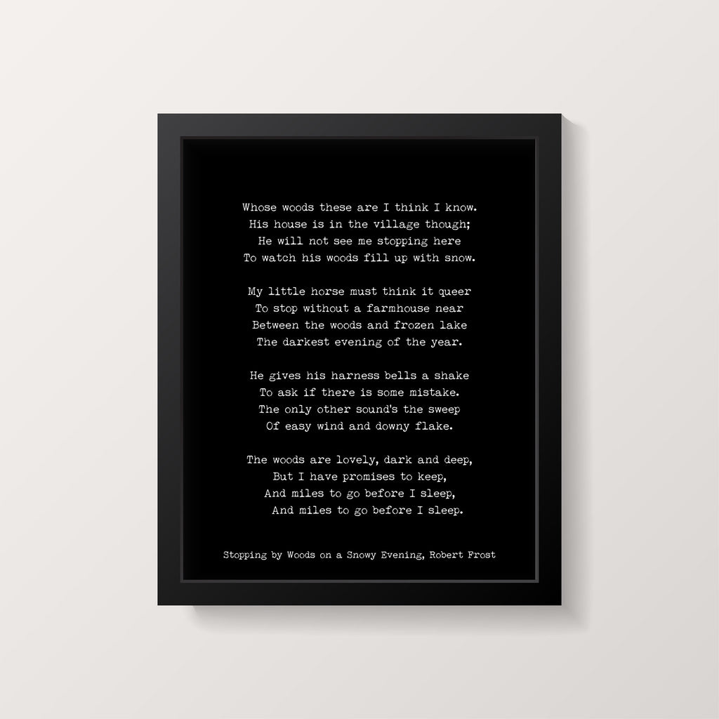 Robert Frost Poem Print, Miles to go Before I sleep Poetry Poster in Black & White for Home Wall Decor, Snowy Evening Unframed Print - BookQuoteDecor