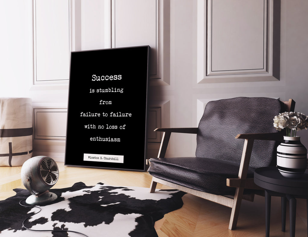 Winston Churchill  Quote Print, Success is stumbling from failure to failure. Life Quote Modern Minimalist Art Inspirational, Unframed art - BookQuoteDecor