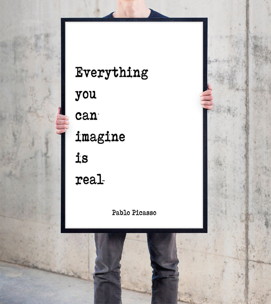 Pablo Picasso Quote Print, Everything you can imagine is real, black and white print, home decor Unframed - BookQuoteDecor