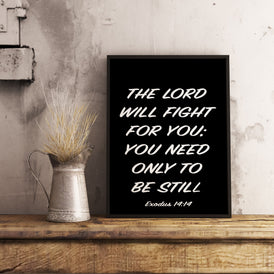 The Lord Will Fight For You Christian Wall Art Bible Verse Exodus 14:14 Quote Print Wall Art in Black & White, Scripture Art Unframed - BookQuoteDecor