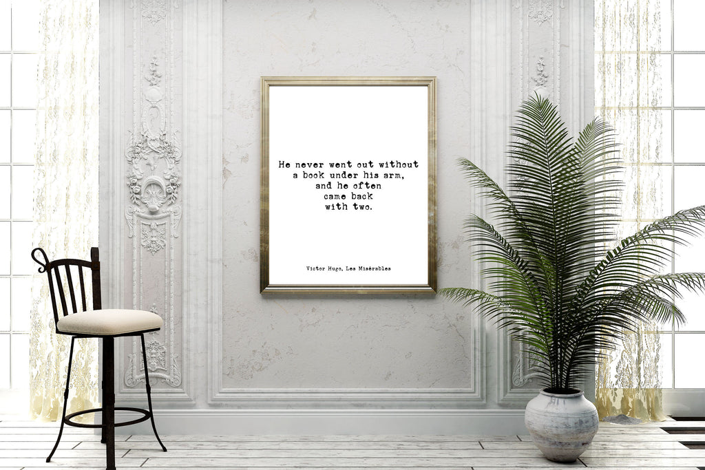 Victor Hugo quote from Les Miserables, Book Lover Gift, black and white print, Book Quote for Reading Nook or Library Decor, Unframed - BookQuoteDecor