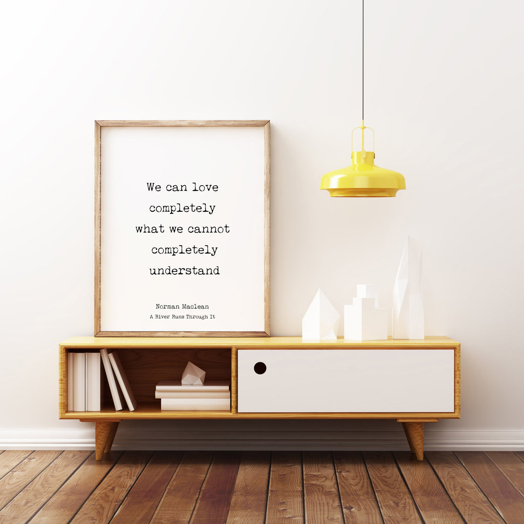 Norman Maclean Love Quote Print - BookQuoteDecor