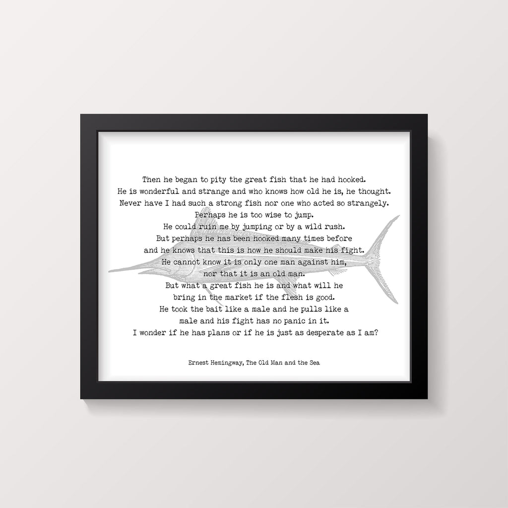 Ernest Hemingway fishing quote print, vintage fish poster print black white from The Old Man and the Sea book Unframed - BookQuoteDecor