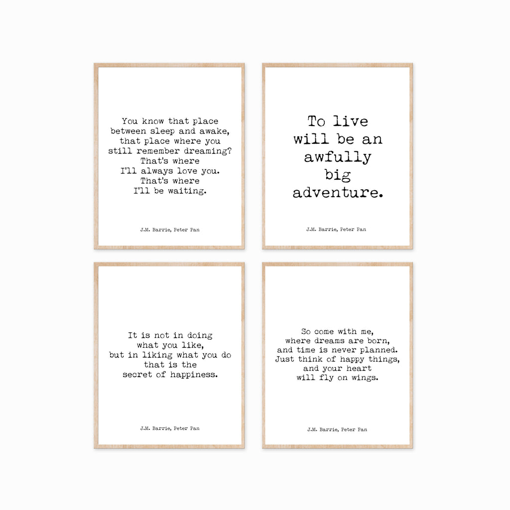 Peter Pan Quote Prints, Set of 4 Prints for Nursery or Playroom Decor in Black & White, Inspirational, Happiness, Unframed, Always Love you
