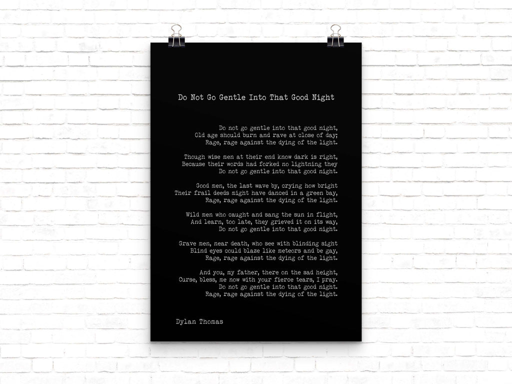 Dylan Thomas Poem Print, Do Not Go Gentle Into That Good Night Poetry Poster in Black & White for Home Wall Decor, Unframed - BookQuoteDecor