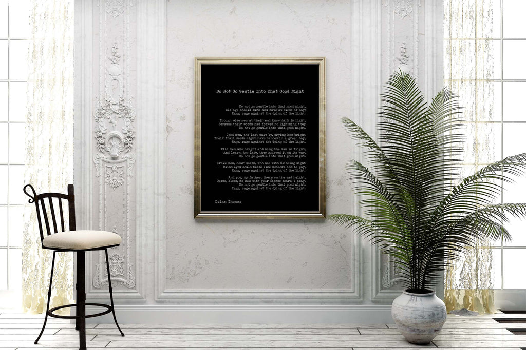Large Dylan Thomas Poem Print, Do Not Go Gentle Poetry Poster in Black & White for Home Wall Decor, Unframed