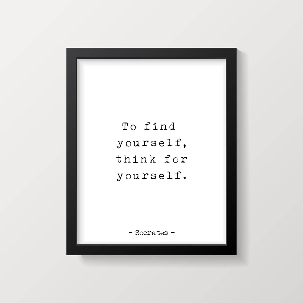 Socrates Quote Print, To find yourself, think for yourself, Wall Art Print, Philosophy Art Print, Unframed - BookQuoteDecor