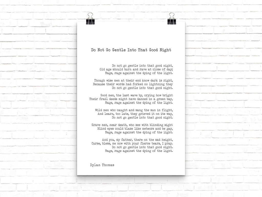 Dylan Thomas Poem Print, Do Not Go Gentle Into That Good Night - BookQuoteDecor