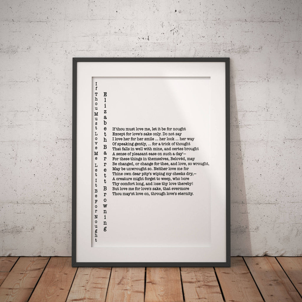 If Thou Must Love Me Elizabeth Barrett Browning Poetry Art Wall Print, Typography Quote Poem Print, Poetry Print Unframed Wall Decor - BookQuoteDecor