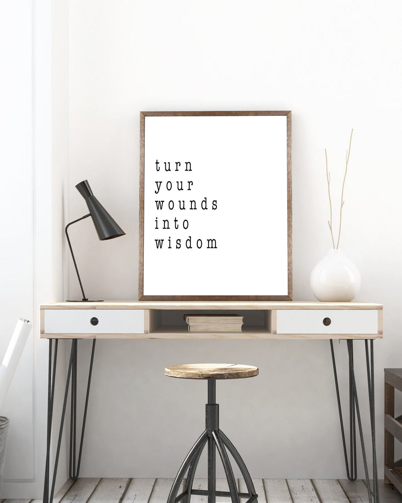 Turn Your Wounds Into Wisdom Print - BookQuoteDecor